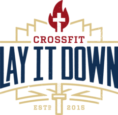CrossFit Lay It Down